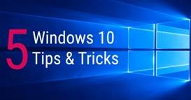 5 Cool Tricks of Microsoft Windows 10